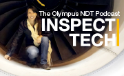 The Olympus NDT Podcast. INSPECT TECH